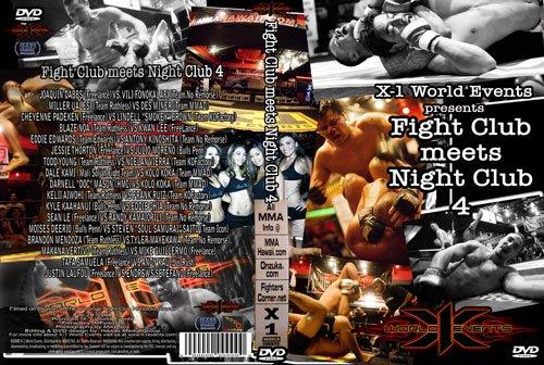 """X1 #13 """"Fight Club Meets Night Club 4"""""""