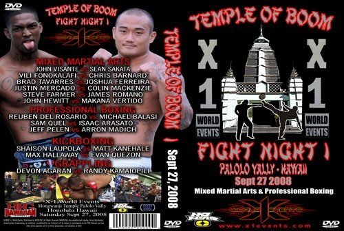 "X1 #17 ""Temple of Boom, Fight Night 1"" Sep 27, 2008 Honolulu, Hawaii."