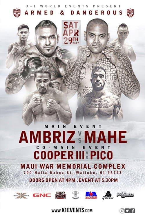 X1#46: Maui Ambriz vs Mahe April 29, 2017 Fight Results