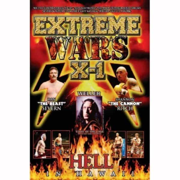 """X1 #1 """"Extreme Wars"""" July 02, 2005 Honolulu, Hawaii Dan """"The Beast"""" Severn and Shannon """"The Cannon"""" Ritch"""
