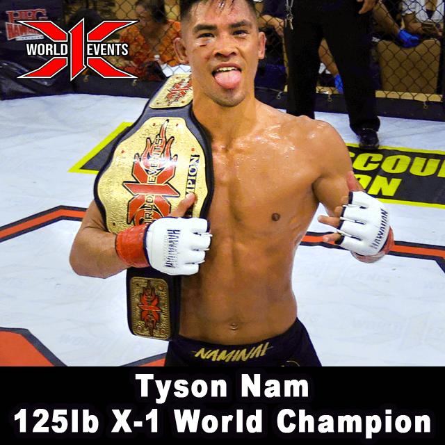 Tyson Nam 125lb X-1 World Champion