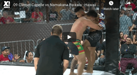 09 Clemet Capelle vs Namakana Pa-kala : Hawaii MMA