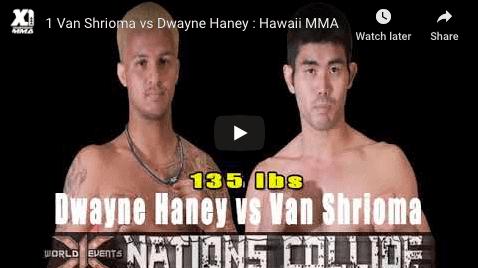 1 Van Shrioma vs Dwayne Haney : Hawaii MMA
