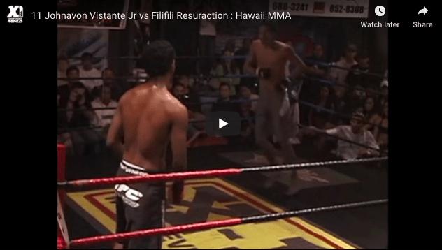 11 Johnavon Vistante Jr vs Filifili Resuraction : Hawaii MMA