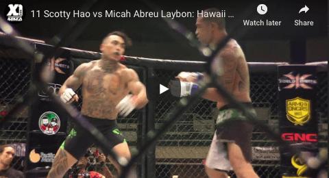 11 Scotty Hao vs Micah Abreu Laybon: Hawaii MMA