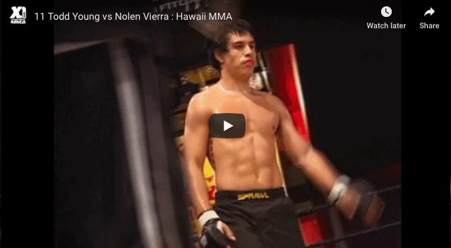 11 Todd Young vs Nolen Vierra : Hawaii MMA