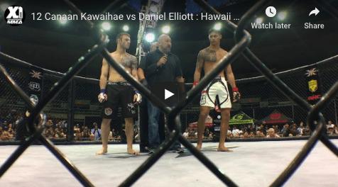 12 Canaan Kawaihae vs Daniel Elliott : Hawaii MMA