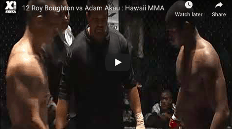 12 Roy Boughton vs Adam Akau : Hawaii MMA