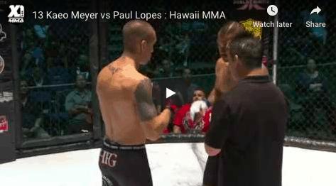 13 Kaeo Meyer vs Paul Lopes : Hawaii MMA