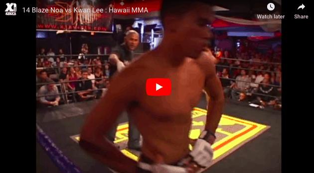 14 Blaze Noa vs Kwan Lee : Hawaii MMA