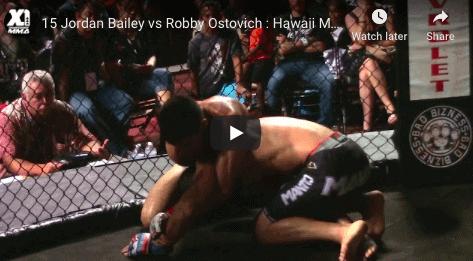 15 Jordan Bailey vs Robby Ostovich : Hawaii MMA