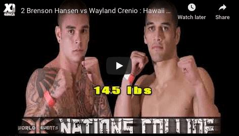 2 Brenson Hansen vs Wayland Crenio : Hawaii MMA
