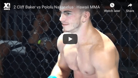 2 Cliff Baker vs Pololu Nakanelua : Hawaii MMA