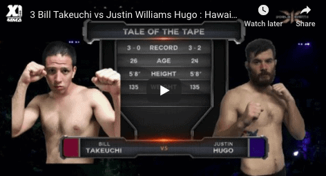 3 Bill Takeuchi vs Justin Williams Hugo : Hawaii MMA