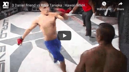 3 Daniel Friend vs Kiley Tanioka : Hawaii MMA