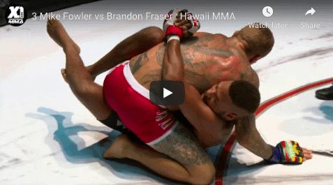 3 Mike Fowler vs Brandon Fraser : Hawaii MMA