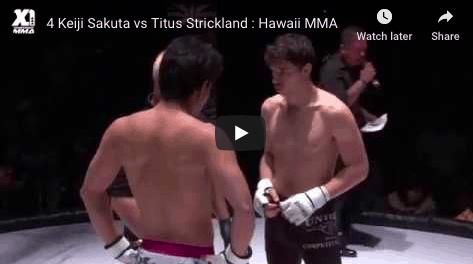4 Keiji Sakuta vs Titus Strickland : Hawaii MMA