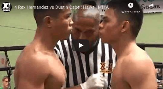 4 Rex Hernandez vs Dustin Cabe : Hawaii MMA