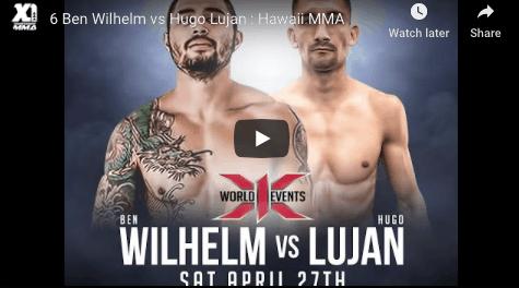 6 Ben Wilhelm vs Hugo Lujan : Hawaii MMA
