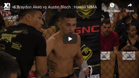 6 Braydon Akeo vs Austin Bloch : Hawaii MMA
