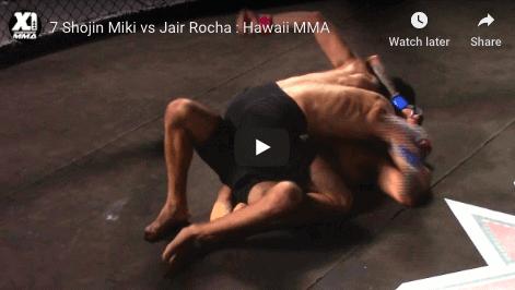 7 Shojin Miki vs Jair Rocha : Hawaii MMA