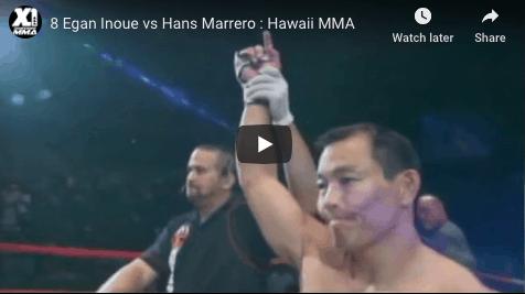 8 Egan Inoue vs Hans Marrero : Hawaii MMA