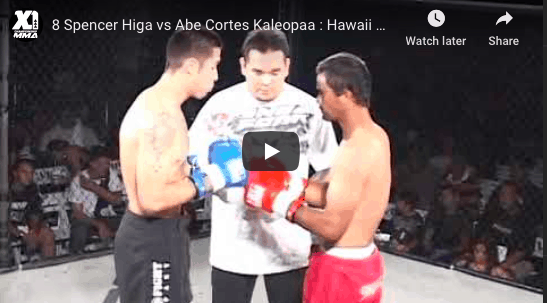 8 Spencer Higa vs Abe Cortes Kaleopaa : Hawaii MMA