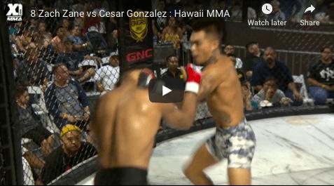 8 Zach Zane vs Cesar Gonzalez : Hawaii MMA