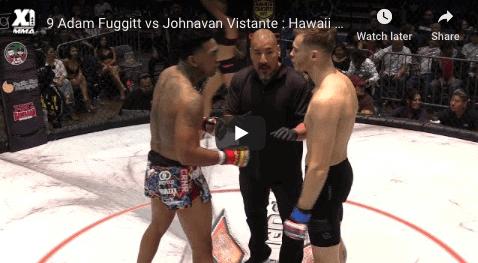 9 Adam Fuggitt vs Johnavan Vistante : Hawaii MMA