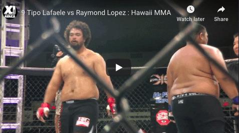 9 Tipo Lafaele vs Raymond Lopez : Hawaii MMA