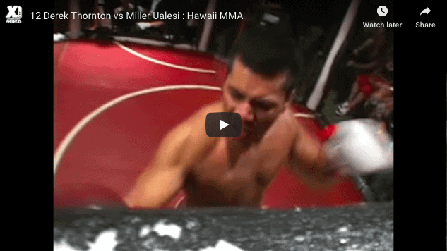 Derek Thornton vs Miller Ualesi Hawaii MMA