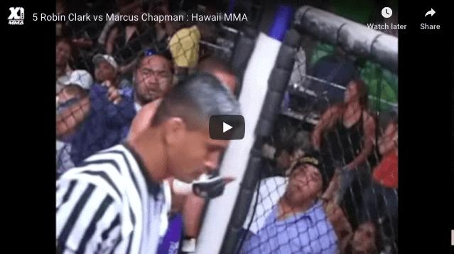 Robin Clark vs Marcus Chapman HAWAII MMA