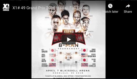 X1# 49 Grand Prix 2018 Hawaii Full Fights