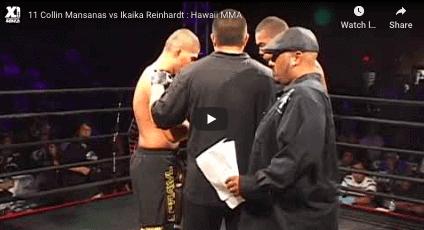 11 Collin Mansanas vs Ikaika Reinhardt : Hawaii MMA