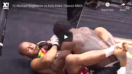 12 Michael Brightmon vs Kola Koka : Hawaii MMA