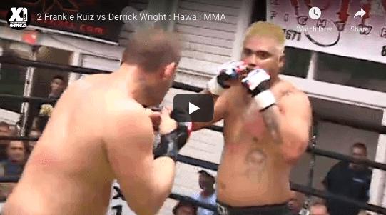 2 Frankie Ruiz vs Derrick Wright : Hawaii MMA