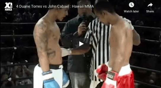 4 Duane Torres vs John Cabael : Hawaii MMA