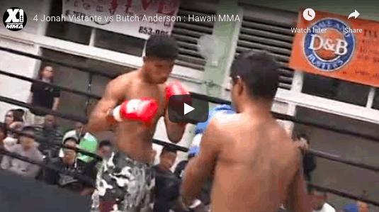 4 Jonah Vistante vs Butch Anderson : Hawaii MMA