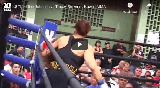 8 Thaddine Johnson vs Tracey Stevens : Hawaii MMA