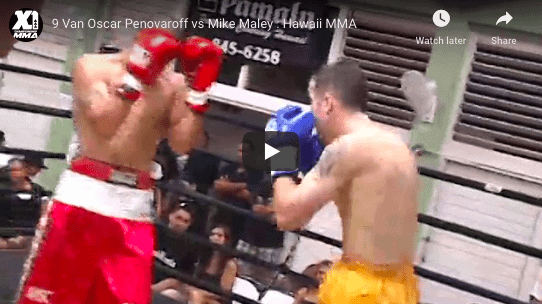 9 Van Oscar Penovaroff vs Mike Maley : Hawaii MMA