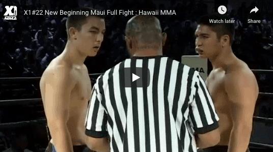 X1#22 New Beginning Maui Full Fight : Hawaii MMA