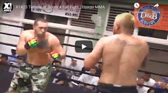 X1#23 Temple of Boom 4 Full Fight : Hawaii MMA