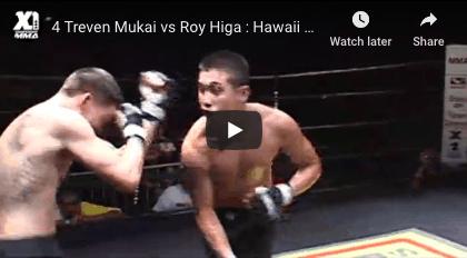 Treven Mukai vs Roy Higa Hawaii MMA