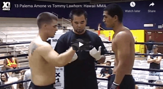 13 Palema Amone vs Tommy Lawhorn: Hawaii MMA