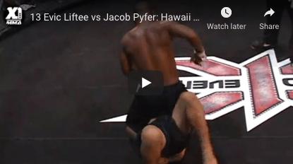 13 Evic Liftee vs Jacob Pyfer: Hawaii MMA