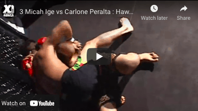 3 Micah Ige vs Carlone Peralta : Hawaii MMA